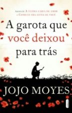 A Garota Que Você Deixou Para Trás  by SabrinaAlves33