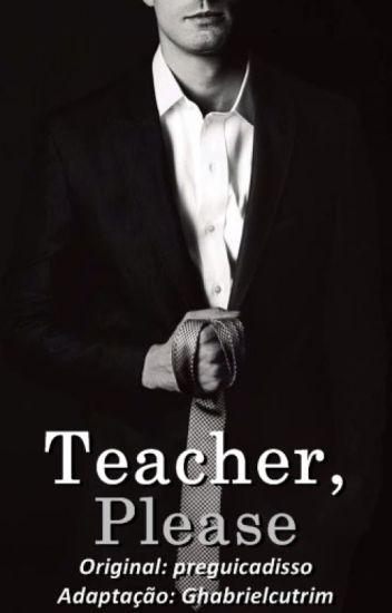 Teacher, Please • ziall