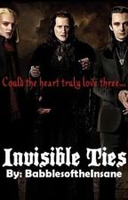 Invisible Ties (Three Kings Romance) by BabblesoftheInsane