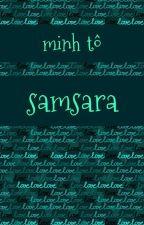 SAMSARA by ToThuyNgocMinh