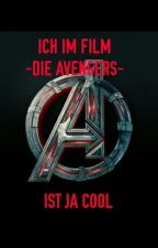 ICH IM FILM ~ DIE AVENGERS ~    IST JA COOL by _Blue-Sky_12