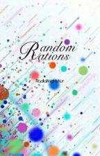 Random Rations  by RadiatingHisNur
