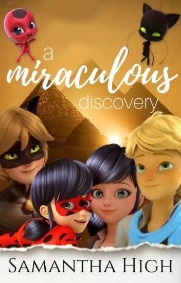 A Miraculous Discovery {COMPLETED}