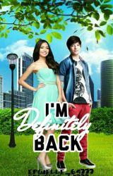 ♥I'm Definitely Back♥<Kathniel> by wanna_be_a_fantasy
