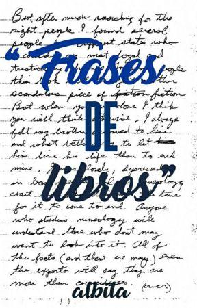 Frases De Libros Capítulo V Los Miserables Wattpad