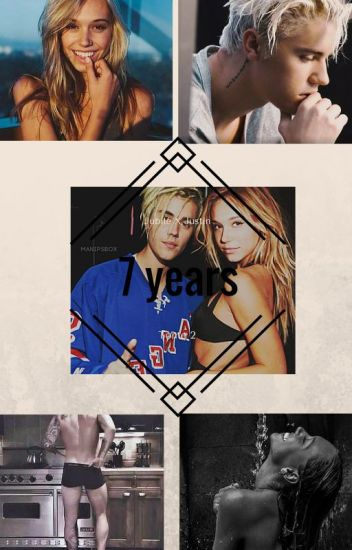 7 years {Justin Bieber/Terminé} [Tome 2 de Lui]