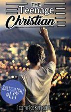 The Teenage Christian by ianrickman
