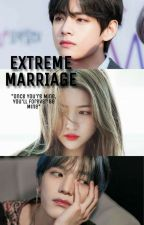 Extreme Marriage! || TaeWon by TaeWonKook