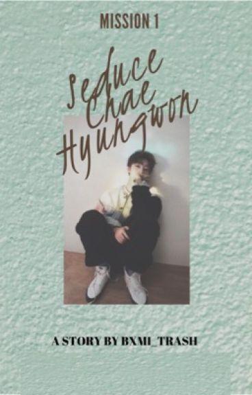 Mission : Seduce Chae Hyungwon