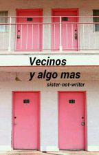 1. Vecinos y algo mas (Jacob Sartorius y tu) by TheSophieDays