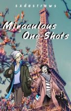 Miraculous One-Shots {#Wattys2017} by Chocopaws