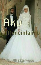 Aku Mencintaimu by Alfazzar-you