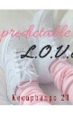 Unpredictable L.O.V.E by kecapbango-23