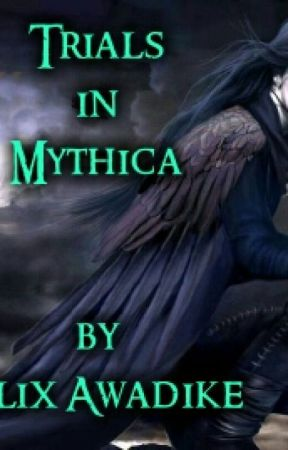 Trials in Mythica by phelix007