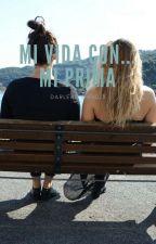 Mi Vida Con... Mi Prima by DarlenBG