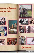 Historias de Gastina y aguslina y más  by ferchahappy