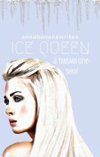 Ice Queen by annabananawrites