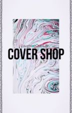 Cover Shop  by LaughingOverLife