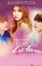 [BTS/TWICE/GOT7] {VMO COUPLE}Don't Like, Let's Love by midonguyen