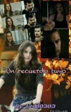 """Un Recuerdo Tuyo"" by Ledd0303"