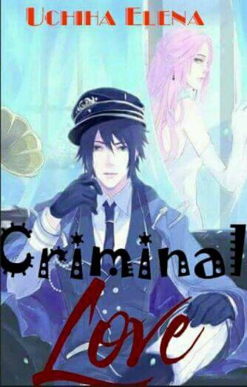 ~SasuSaku-Criminal Love~