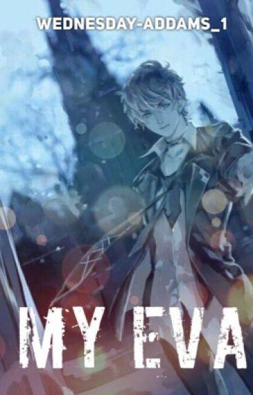 |Diabolik Lovers| ~My Eva (Ruki Mukami)~