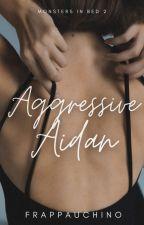 Aggressive Aidan by frappauchino