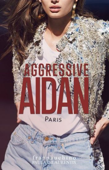 Aggressive Aidan