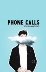 Phone Calls ➳ S.M. by adoremendesx