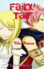Fairy Tail: The Return by EvelinaMenezes