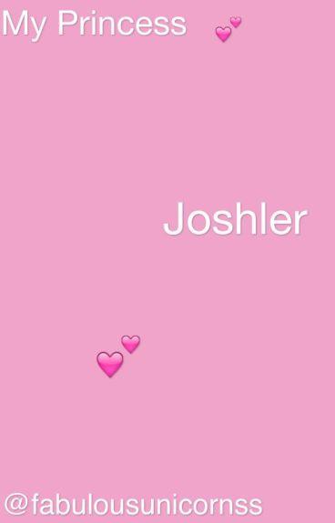 •my princess• {joshler}
