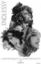 ENDLESSLY (ZAWIESZONE)❎ by VagueMemory