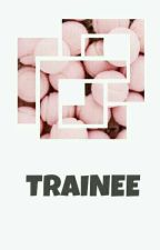 [Fictiongirl] [BTS] BTS và Trainee by _nottoday_