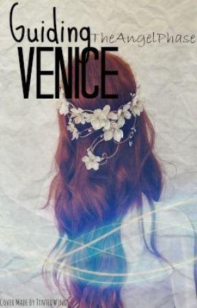 Guiding Venice by Catnip_Mellark
