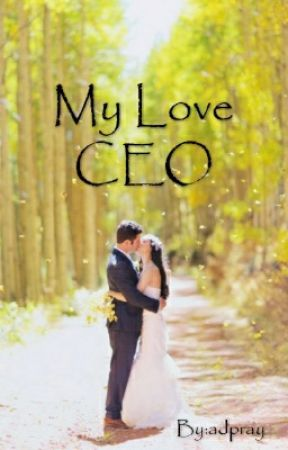 My Love CEO by adpray