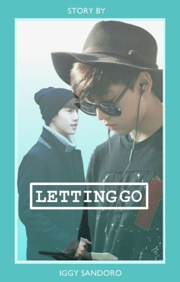 LETTING GO - (MarkBam)