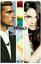 Nous. [ Antoine Griezmann ] by Ajulina