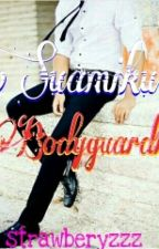 Suamiku Bodyguardku by Strawberyzzz