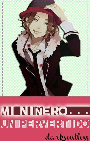 Mi Niñero.... Un Pervertido. (Laito & Tu)