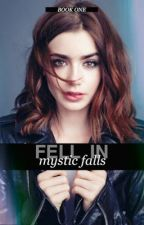 Fell In Mystic Falls | TVD [1] by niailz