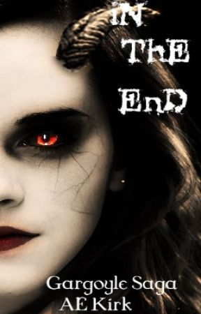 In The End: Gargoyle Saga by AE_KIrk
