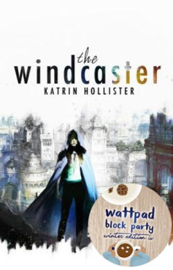 The Windcaster [Fantasy/Adventure | Featured | Complete ]