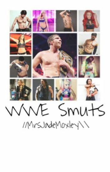 WWE  Smut Book (Closed)