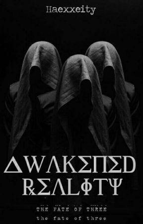 Awakened Reality. by Haexxeity
