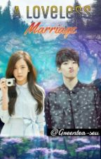 A Loveless Marriage [Wonwoo x Jisoo] by Greentea-seu