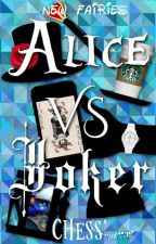 Alice VS Joker by Chess-raconte