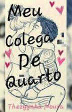 Meu Colega De Quarto by Estermoura15