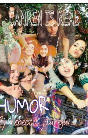 CAMREN is Real // Humor