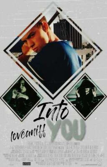 into you ➢ taylor caniff