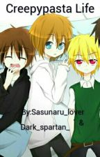 Creepypasta Life by Sasunaru_lover